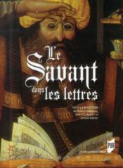 Le savant dans les lettres - Couverture - Format classique