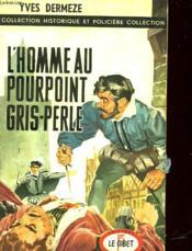 L'Homme Au Pourpoint Gris-Perle - N°6 - Couverture - Format classique