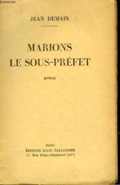 Marions Le Sous-Prefet - Couverture - Format classique