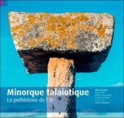 Minorque talaiotique ; la préhistoire de l'île - Couverture - Format classique