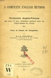 A COMPLETE ENGLISH METHOD, III, VOCABULAIRE ANGLAIS-FRANCAIS, CLASSE ED 5e - Couverture - Format classique