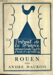 Rouen / Collection Portrait De La France N°17. - Couverture - Format classique