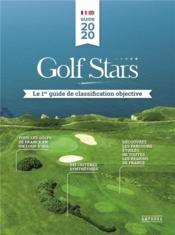 Golf stars ; le 1er guide de classification objective - Couverture - Format classique