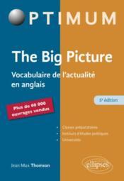 The big picture ; vocabulaire de l'actualité en anglais (5e édition) - Couverture - Format classique