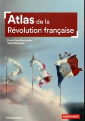 Atlas de la Révolution française ; un basculement mondial, 1776-1815 - Couverture - Format classique