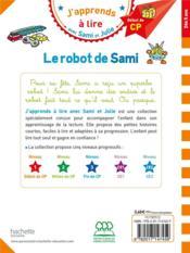 J'apprends à lire avec Sami et Julie ; le robot de Sami - 4ème de couverture - Format classique