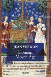 Étonnant Moyen Âge - Couverture - Format classique
