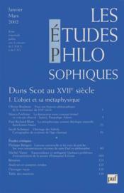 REVUE LES ETUDES PHILOSOPHIQUES n.2002/1 ; Duns Scot au XVII siècle t.1 ; l'objet et sa métaphysique - Couverture - Format classique