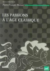 Les passions de l'âge classique t.2 - Intérieur - Format classique
