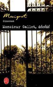 Monsieur Gallet, décédé - Intérieur - Format classique