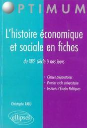 L'Histoire Economique Et Sociale En Fiches Du Xixe Siecle A Nos Jours - Intérieur - Format classique