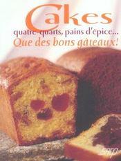 Cakes, Quatre-Quarts, Pains D'Epice ; Que Des Bons Gateaux ! - Intérieur - Format classique