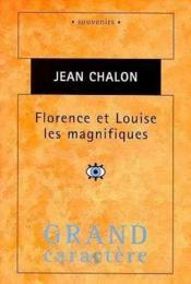 Florence Et Louise Les Magnifiques - Couverture - Format classique