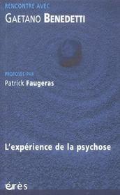 RENCONTRE AVEC ; Gaetano Benedetti ; l'expérience de la psychose - Intérieur - Format classique
