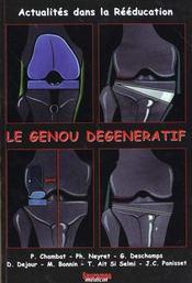 Le Genou Degeneratif - Intérieur - Format classique