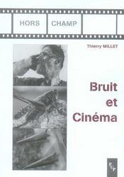 Bruit et cinema - Intérieur - Format classique