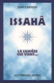 Issaha, La Lumiere Qui Vient - Couverture - Format classique