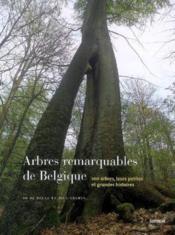 Arbres remarquables Belgique - Couverture - Format classique