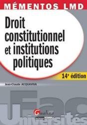 telecharger Droit constitutionnel et institutions politiques (14e edition) livre PDF/ePUB en ligne gratuit