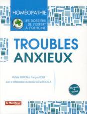 Homeopathie troubles anxieux - Couverture - Format classique