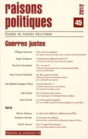 Revue Raisons Politiques N.45 ; Guerres Justes - Couverture - Format classique