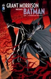 Grant Morrison présente Batman T.1 ; l'héritage maudit - Couverture - Format classique