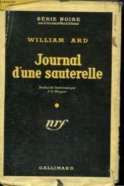 Journal D'Une Sauterelle. ( The Diary ). Collection : Serie Noire Avec Jaquette N° 151 - Couverture - Format classique