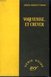 Voir Venise ... Et Crever. ( Venetian Mission). Collection : Serie Noire Sans Jaquette N° 223 - Couverture - Format classique