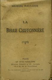 La Belle Chiffoniere. Collection Le Livre Populaire. - Couverture - Format classique