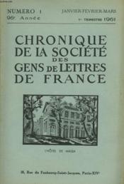 CHRONIQUE DE LA SOCIETE DES GENS DE LETTRES DE FRANCE N°1, 96e ANNEE ( 1Er TRIMESTRE 1961) - Couverture - Format classique