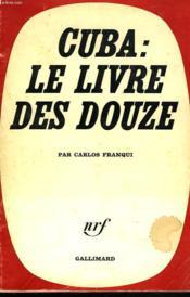 Cuba : Le Livre Des Dozes. - Couverture - Format classique