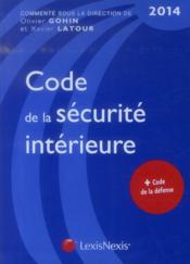 Code de la sécurité intérieure (édition 2014) - Couverture - Format classique