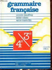 Grammaire française ; 4e et 3e ; livre de l'élève (édition 1988) - Couverture - Format classique