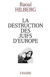 La destruction des juifs d'europe - Intérieur - Format classique