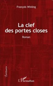 Clef des portes closes - Couverture - Format classique