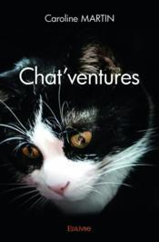 Chat'ventures - Couverture - Format classique