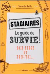 Stagiaires : le guide de survie - Couverture - Format classique