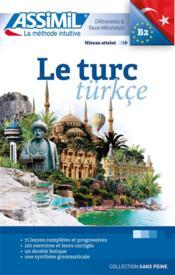 Le turc ; débutants et faux-débutants B2 (édition 2018) - Couverture - Format classique