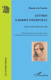 Lettres à Barbey d'Aurevilly - Couverture - Format classique