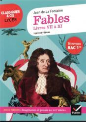 Fables, livres VII à XI ; 1re ; parcours : imagination et pensée au XVIIe siècle (édition 2020) - Couverture - Format classique
