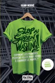 Stop au greenwashing : comment les marques peuvent nous aider à faire bouger le monde - Couverture - Format classique