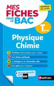 MES FICHES ABC DU BAC T.9 ; physique chimie ; terminale (édition 2020) - Couverture - Format classique