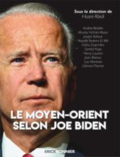 Le Moyen-Orient selon Joe Biden - Couverture - Format classique