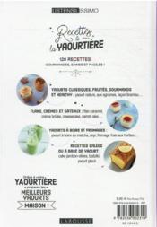 Recettes à la yaourtière : 120 recettes de yaourts et desserts gourmands ! - 4ème de couverture - Format classique