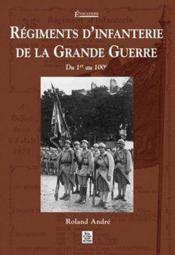 Régiments d'infanterie de la Grande Guerre - Couverture - Format classique