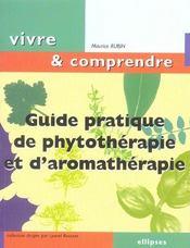 Guide Pratique De Phytotherapie Et D'Aromatherapie - Intérieur - Format classique