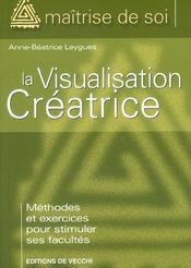 La Visualisation Creatrice - Intérieur - Format classique