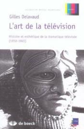 L'art de la télévision - Couverture - Format classique