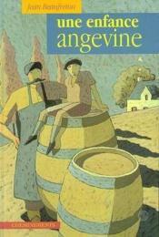 Enfance Angevine (Une) - Couverture - Format classique