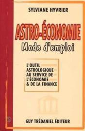 Astro economie mode d'emploi - Couverture - Format classique